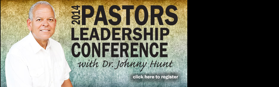 Pastors Conference Featuring Dr. Johnny Hunt