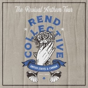 Rend Collective Revival Anthem Tour